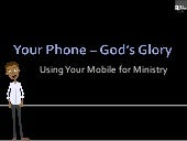 Your Phone - God's Glory Teaching Slide Deck