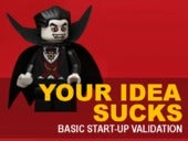 Your Startup Idea Sucks: Business Validation 101