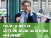 Your Toughest Outside Sales Questio...