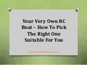 Your very own rc boat – how to pick...