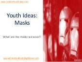 Youth Ideas: Masks