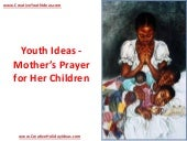 Youth Ideas - Mother's Prayer for H...