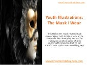Youth Illustrations: The Mask I Wear