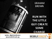 (Graham Brown mobileYouth) Youth Ma...