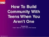 How To Build Community With Teens, When You Aren't One