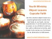 Youth Ministry Object Lessons: Cupc...