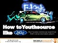 (Graham Brown mobileYouth) How to Youthsource like Ford