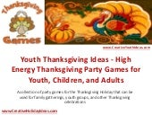 Youth Thanksgiving Ideas - High Energy Thanksgiving Party Games for Youth, Children, and Adults