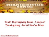 Youth Thanksgiving Ideas - Songs of Thanksgiving - For All You've Done