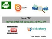 Youtube, slideshare, web quest, issuu