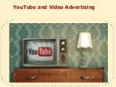 Youtube and Video Advertising
