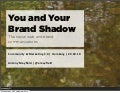 You & Your Brand Shadow - for Community & Marketing 2.0 Hamburg