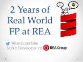 2 Years of Real World FP at REA