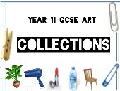 Yr 11 collections 2015