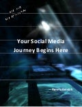 Your Social Media Journey Begins Here