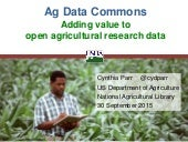 Ag Data Commons: Adding Value to open agricultural research data