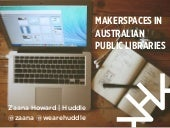 Makerspaces in Australian public li...