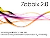 Zabbix 2.0 - New Features and Impro...