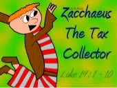 Zacchaeus the Tax Collector (DLM Mo...
