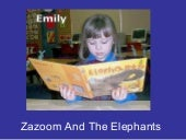 Zazoom And The Elephant