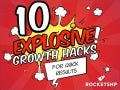 10 Explosive & Actionable Growth Hack Tactics by @tger_tger @slideshare