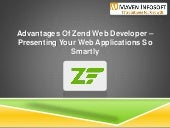 Advantages of Zend Framework Web Developer