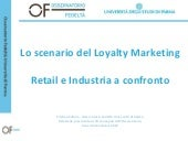 Lo scenario del loyalty marketing: retail e industria a confronto (C.Ziliani)