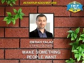 Emrah Yalaz - Make Something People Want - Startup AddVenture Middle East 2015