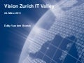Vision Zurich IT Valley