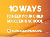 10 Ways to Help Your Child Succeed in School Infographic