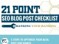 21 Point SEO Blog Post Checklist
