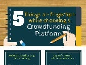 5 things on fingertips while choosing a crowdfunding platform