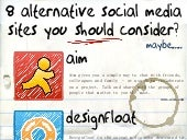 8 Alternative Social Media Sites