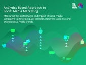 Analytics Based Approach To Social Media Marketing