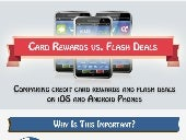April 2013 Mobile Infographic: Mobile Card Rewards vs. Flash Deals