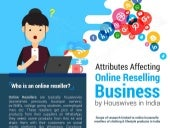 Attributes affecting Online Reselling Business by Housewives in India