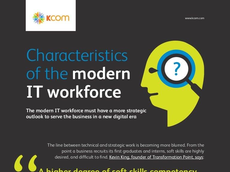 Characteristics Of The Modern IT Workforce