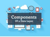 Components of a Data Layer