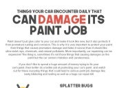Things Your Car Encounter Daily That Can Damage Its Paint Job