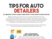 Tips For Auto Detailer's To Impress Your Clients And Boost Your Shop's Reputation