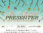 Be the Bigger Presenter