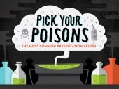 Pick Your Poisons: The Most Common Presentation Abuses