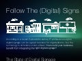 Follow The (Digital) Signs