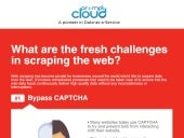 Fresh Challenges in Scraping the Web