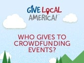 Who Gives to Crowdfunding Events?