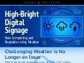 High Bright Digital Signage: Now Compelling and Readable in Any Weather