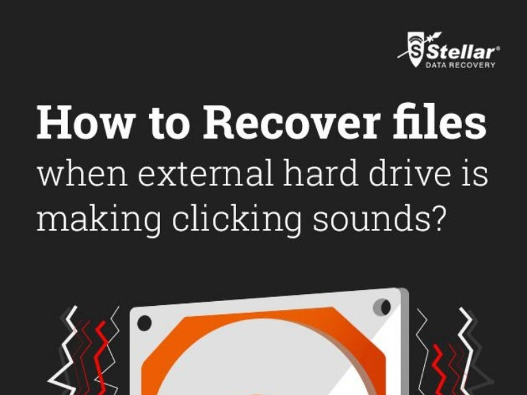 How to-recover-files-when-external-hard-drive-is-making