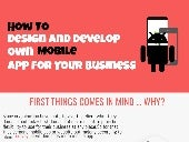 How To Design And Build Your Own Mobile App For Your Business ?