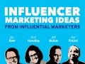 Influencer Marketing Ideas from Influential Marketers