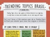 Trendin Topics 2013 - 3º trimestre